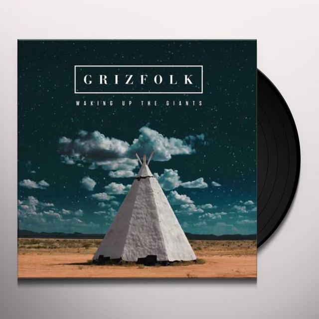 Grizfolk WAKING UP THE GIANTS Vinyl Record