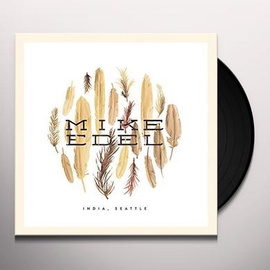 Mike Edel INDIA SEATTLE Vinyl Record