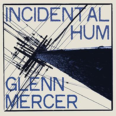 Glann Mercer INCIDENTAL HUM Vinyl Record