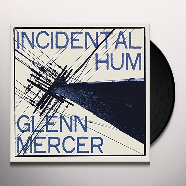 Glann Mercer INCIDENTAL HUM Vinyl Record - UK Import