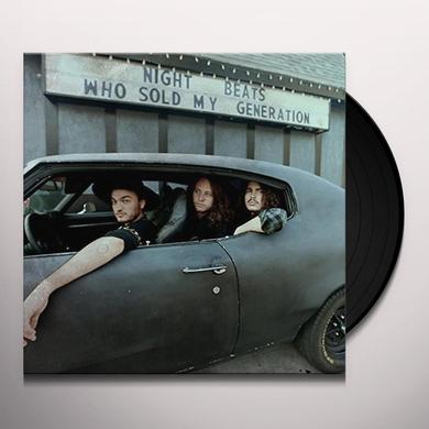 Night Beats WHO SOLD MY GENERATION Vinyl Record - UK Release
