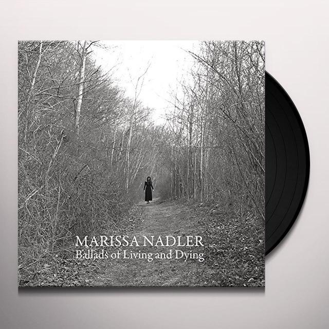 Marissa Nadler BALLADS OF LIVING & DYING Vinyl Record - UK Import