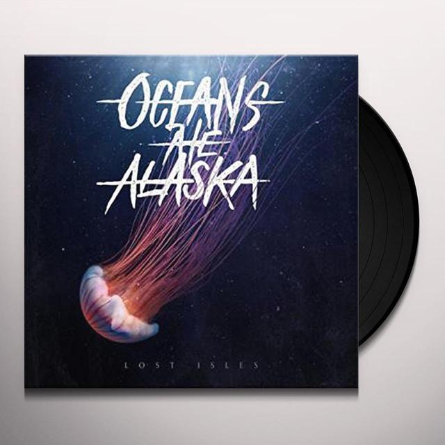 Oceans Ate Alaska LOST ISLES Vinyl Record - UK Release