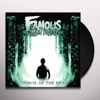 Famous Last Words COUNCIL OF THE DEAD Vinyl Record
