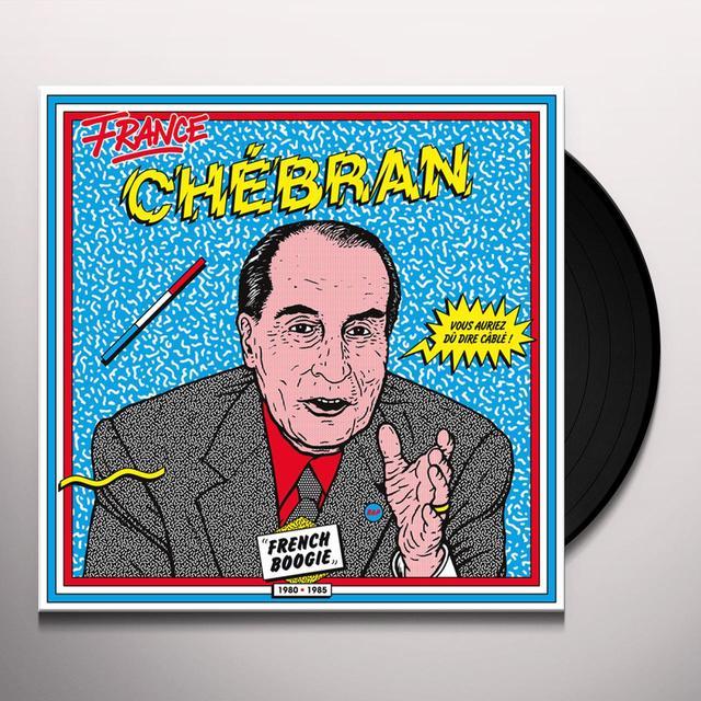 CHEBRAN: FRENCH BOOGIE 1980-1985 / VAR Vinyl Record