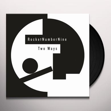 Rocketnumbernine TWO WAYS Vinyl Record