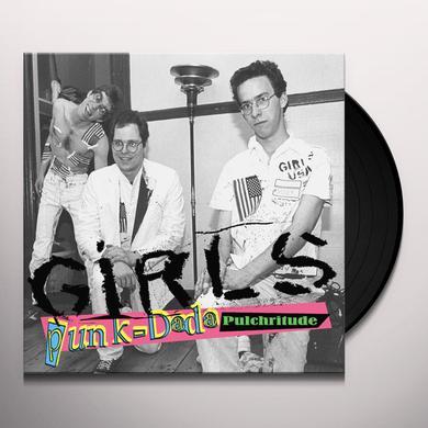 Girls PUNK-DADA PULCHRITUDE Vinyl Record
