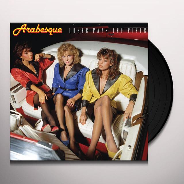 ARABESQUE LOSER PAYS THE PIPER Vinyl Record