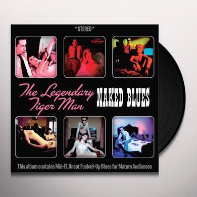 The Legendary Tigerman NAKED BLUES Vinyl Record