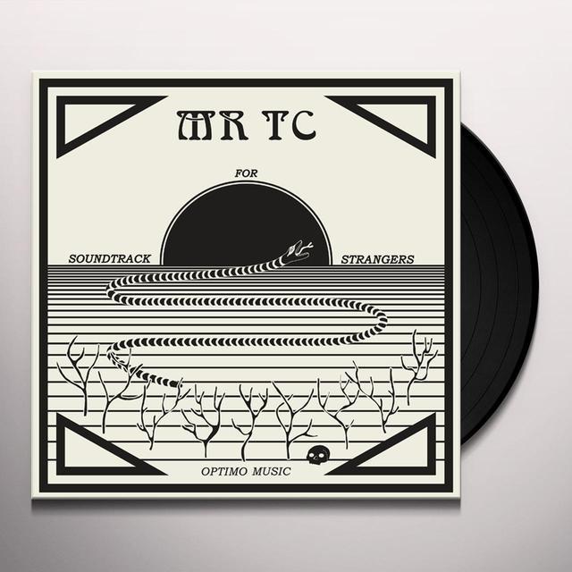 MR TC SOUNDTRACK FOR STRANGERS Vinyl Record