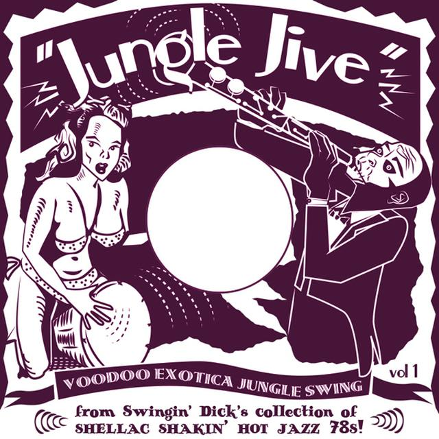 JUNGLE JIVE: VOODOO EXOTICA JUNGLE SWING 1 / VAR Vinyl Record