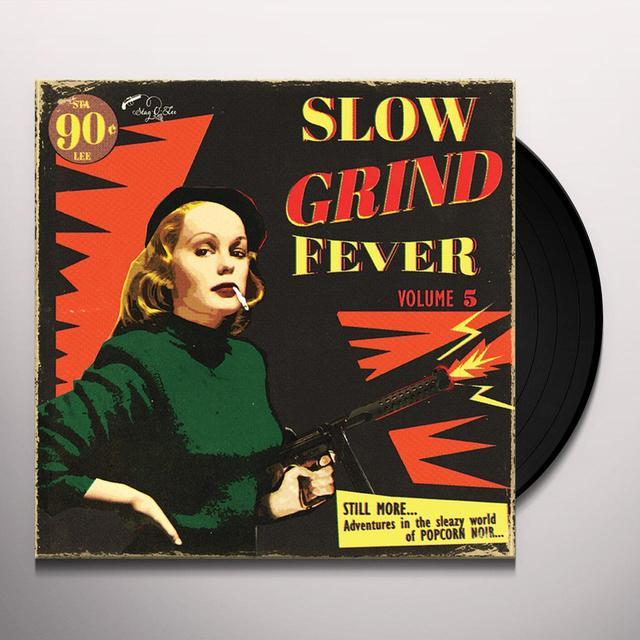 SLOW GRIND FEVER 5 / VARIOUS Vinyl Record