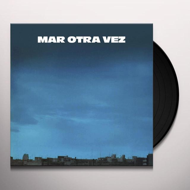 MAR OTRA VEZ NO HE OLVIDADO COMO JUGAR EMBARRADO / FIESTA DEL Vinyl Record