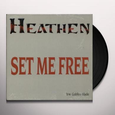 Heathen SET ME FREE / GOBLIN'S BLADE Vinyl Record