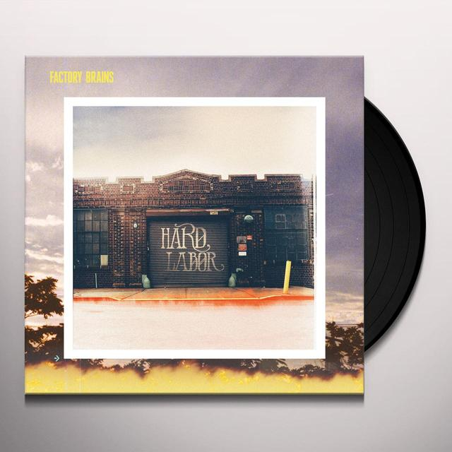 Factory Brains HARD LABOR Vinyl Record