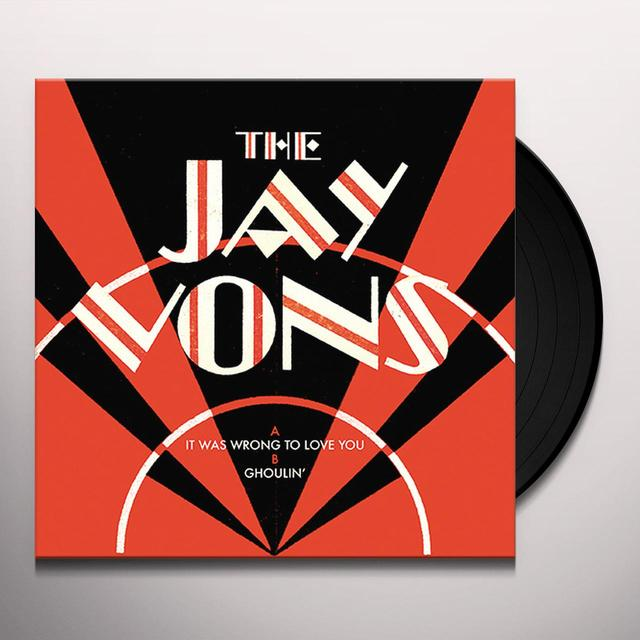 JAY VONS IT WAS WRONG TO LOVE YOU / GHOULIN' Vinyl Record