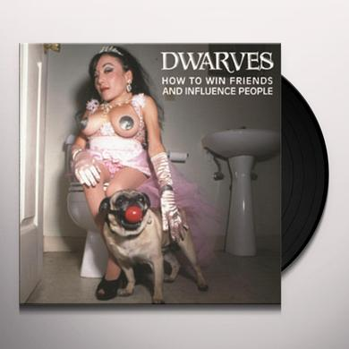 Dwarves HOW TO WIN FRIENDS AND INFLUENCE PEOPLE Vinyl Record