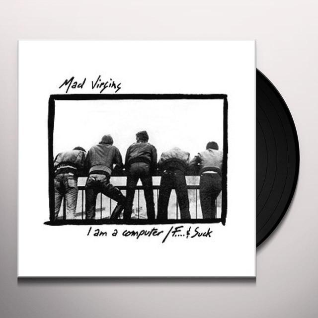 Mad Virgins I AM A COMPUTER Vinyl Record - UK Import