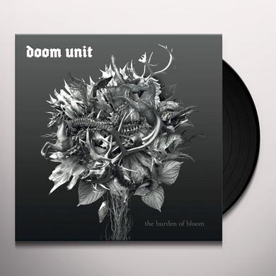 DOOM UNIT BURDEN OF BLOOM Vinyl Record