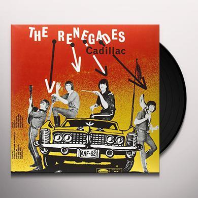 RENEGADES CADILLAC Vinyl Record
