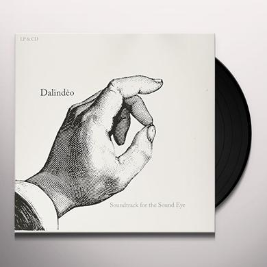 Dalindeo SOUNDTRACK FOR THE SOUND EYE Vinyl Record
