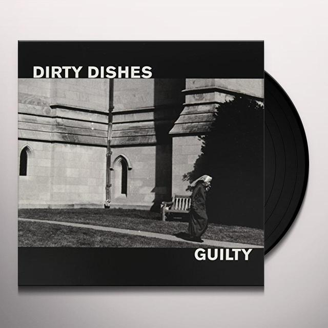 Dirty Dishes GUILTY Vinyl Record