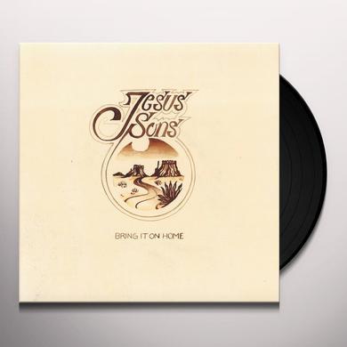 JESUS SONS BRING IT ON HOME Vinyl Record
