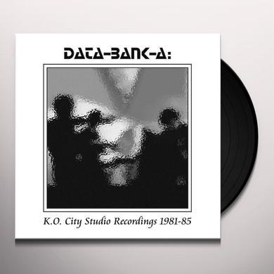 DATA-BANK-A K.O. CITY STUDIO RECORDINGS 1981-85 Vinyl Record
