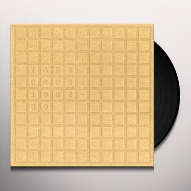 TARA CROSS 1982-89 Vinyl Record - Limited Edition