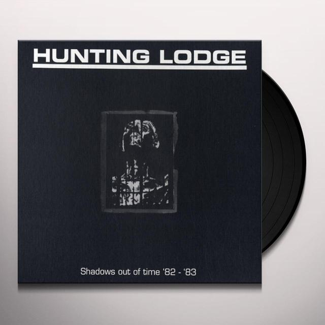 HUNTING LODGE SHADOWS OUT OF TIME '82-'83  (WSV) Vinyl Record - Limited Edition