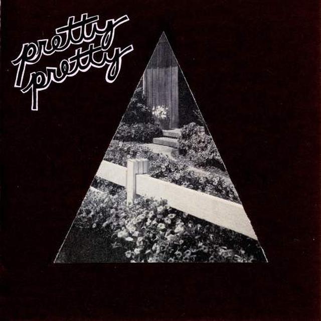 PRETTY PRETTY TALKIN' TO THE WALLS Vinyl Record