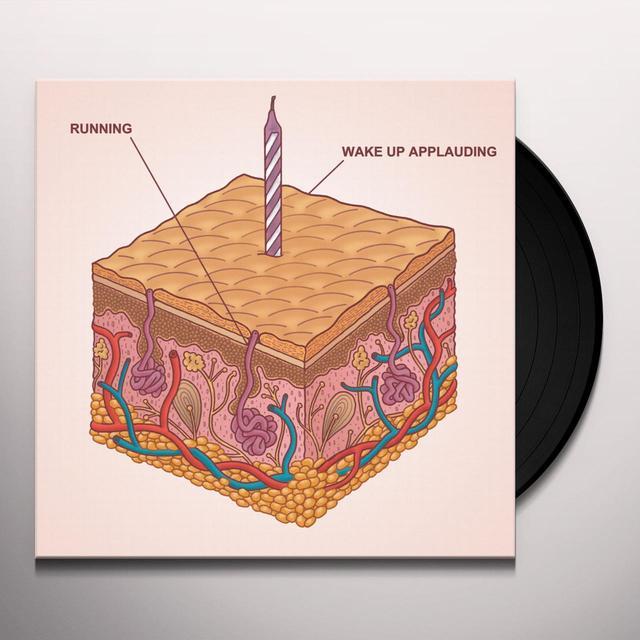 Running WAKE UP APPLAUDING Vinyl Record