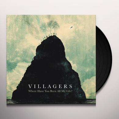 Villagers WHERE HAVE YOU BEEN ALL MY LIFE Vinyl Record - Limited Edition, 180 Gram Pressing, Digital Download Included