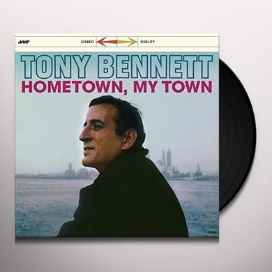 Tony Bennett HOMETOWN MY TOWN + 3 BONUS TRACKS (BONUS TRACKS) Vinyl Record