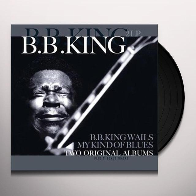 B.B. KING WAILS / MY KIND OF BLUES Vinyl Record