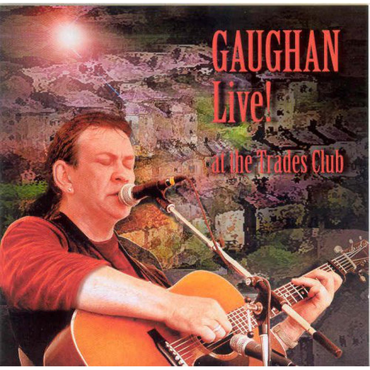 GAUGHAN LIVE! AT THE CD