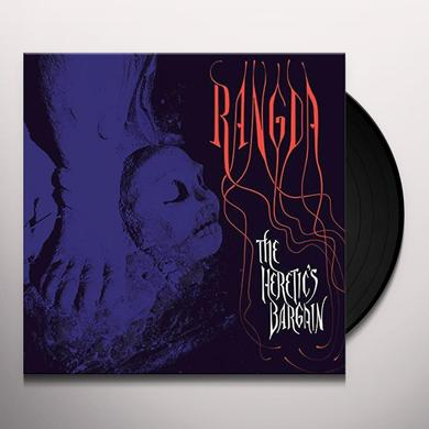 Rangda HERETIC'S BARGAIN Vinyl Record
