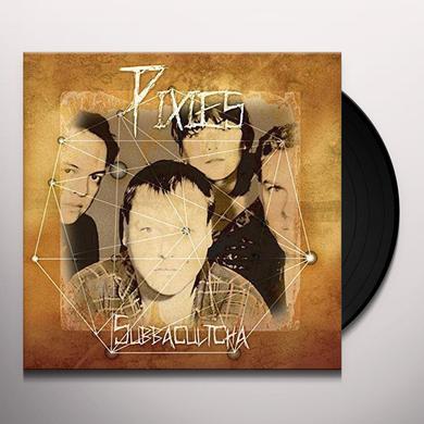 Pixies SUBBACULTCHA (GER) Vinyl Record