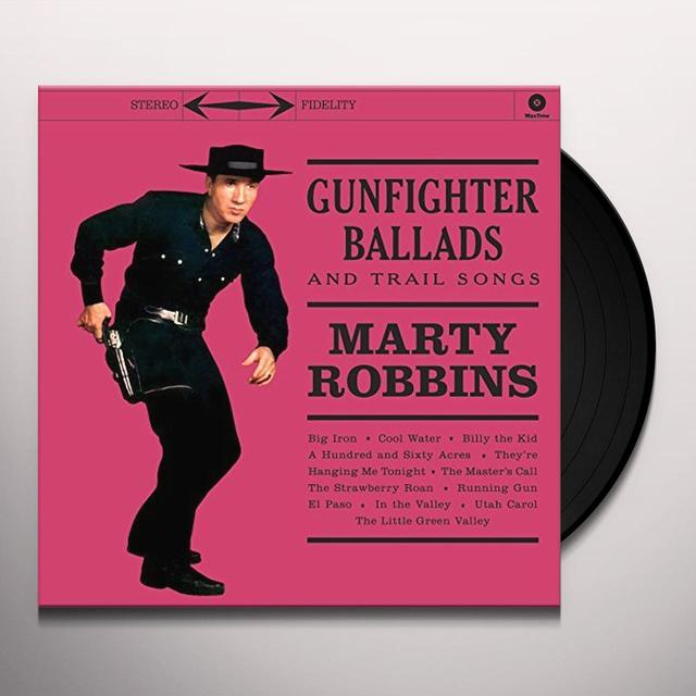 Marty Robbins GUNFIGHTER BALLADS & TRAIL SONGS Vinyl Record - UK Import