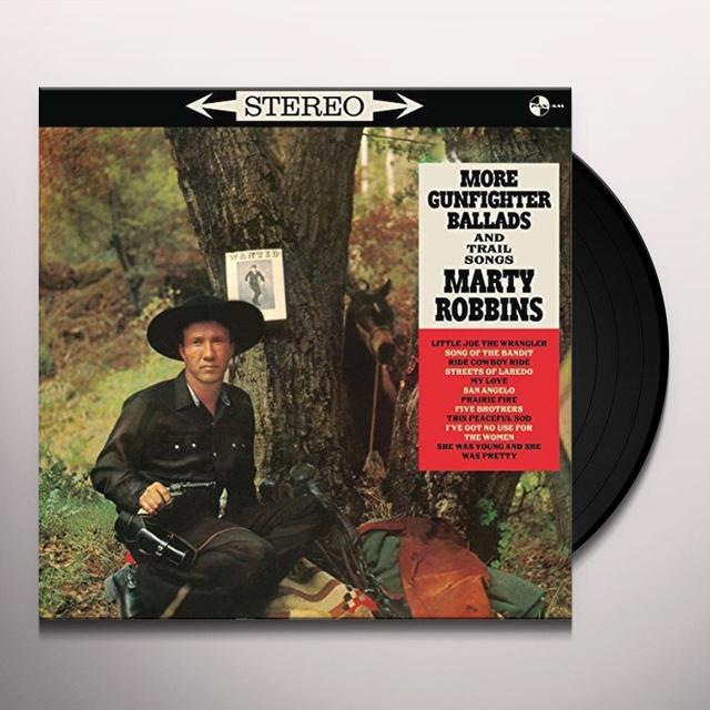 Marty Robbins MORE GUNFIGHTER BALLADS AND TRAIL SONGS + 4 BONUS Vinyl Record