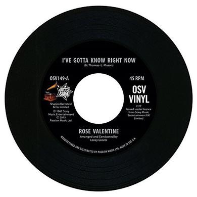 Rose Valentine / Susan Barrett I'VE GOTTA KNOW RIGHT NOW / WHAT'S IT GONNA BE Vinyl Record