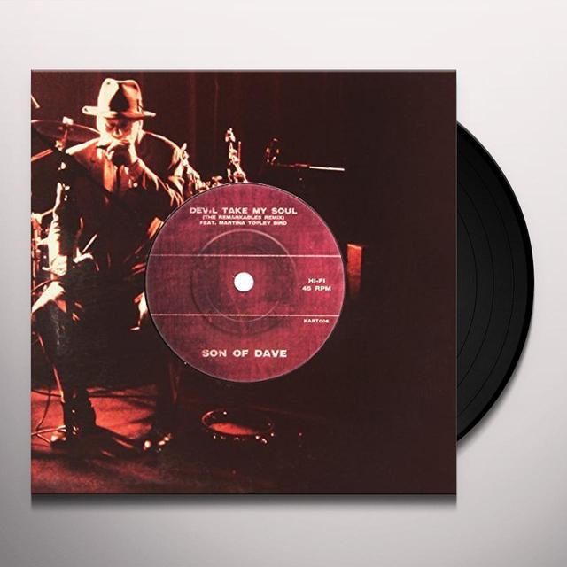 Son Of Dave DEVIL TAKE MY SOUL Vinyl Record - UK Release