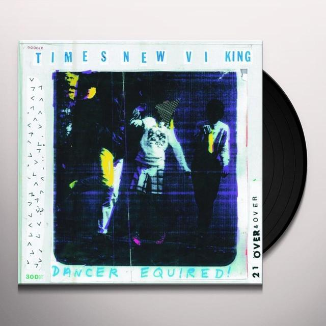 Times New Viking DANCE EQUIRED Vinyl Record - UK Import