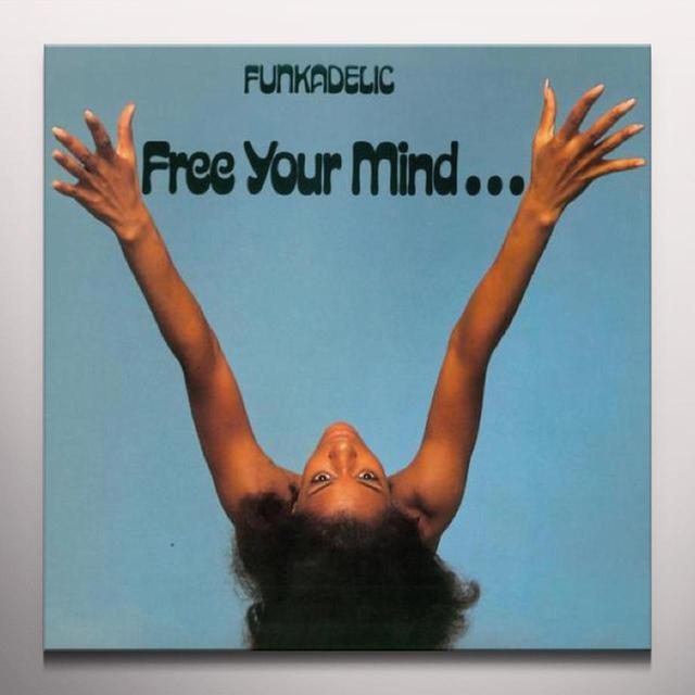 Funkadelic FREE YOUR MIND...AND YOUR ASS WILL FOLLOW Vinyl Record - Clear Vinyl