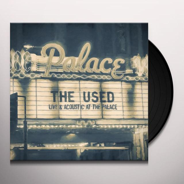 The Used LIVE & ACOUSTIC AT THE PALACE Vinyl Record - Gatefold Sleeve, Digital Download Included