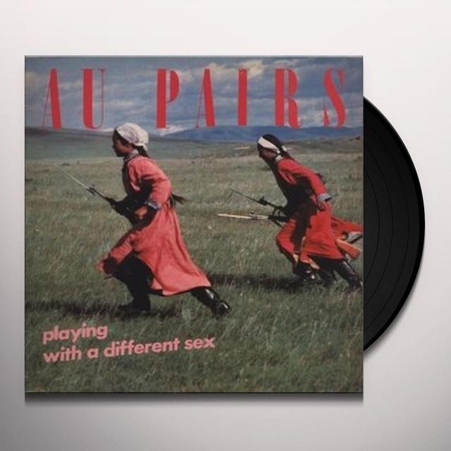 Au Pairs PLAYING WITH A DIFFERENT SEX Vinyl Record