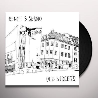 Benoit & Sergio OLD STREETS Vinyl Record