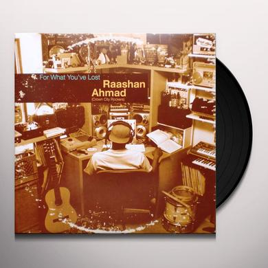 Raashan Ahmad FOR WHAT YOU'VE LOST Vinyl Record