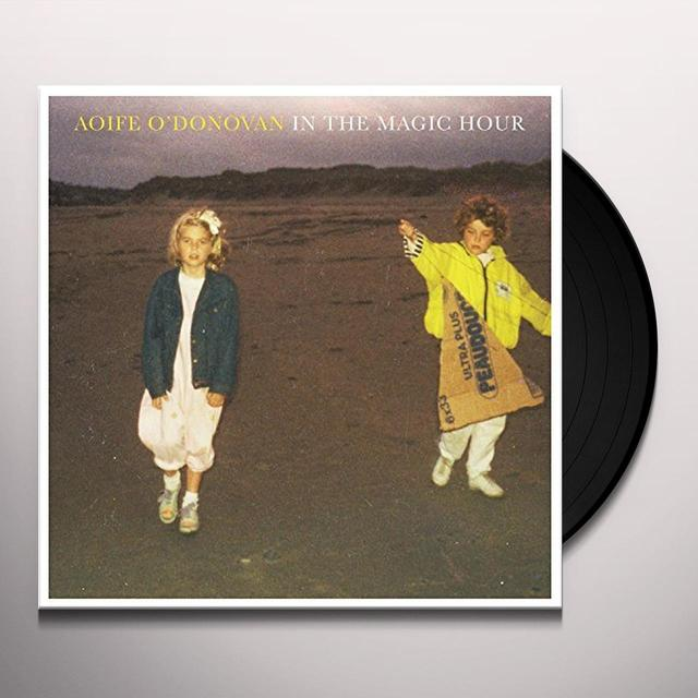 Aoife O'Donovan IN THE MAGIC HOUR Vinyl Record