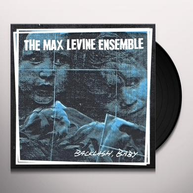 MAX LEVINE ENSEMBLE BACKLASH BABY Vinyl Record